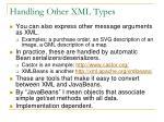 handling other xml types