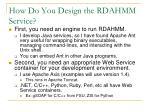 how do you design the rdahmm service