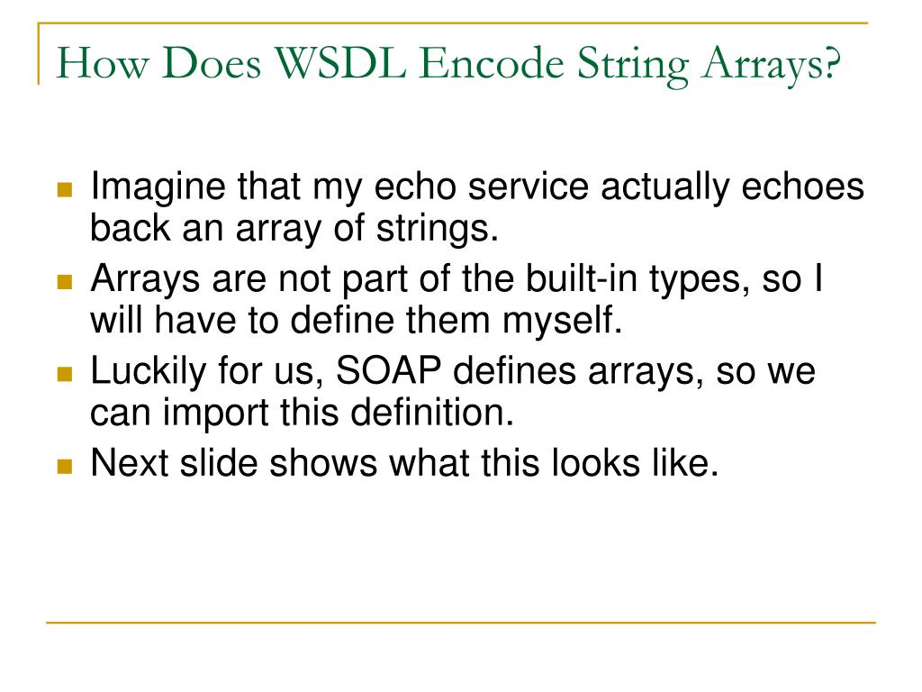 How Does WSDL Encode String Arrays?