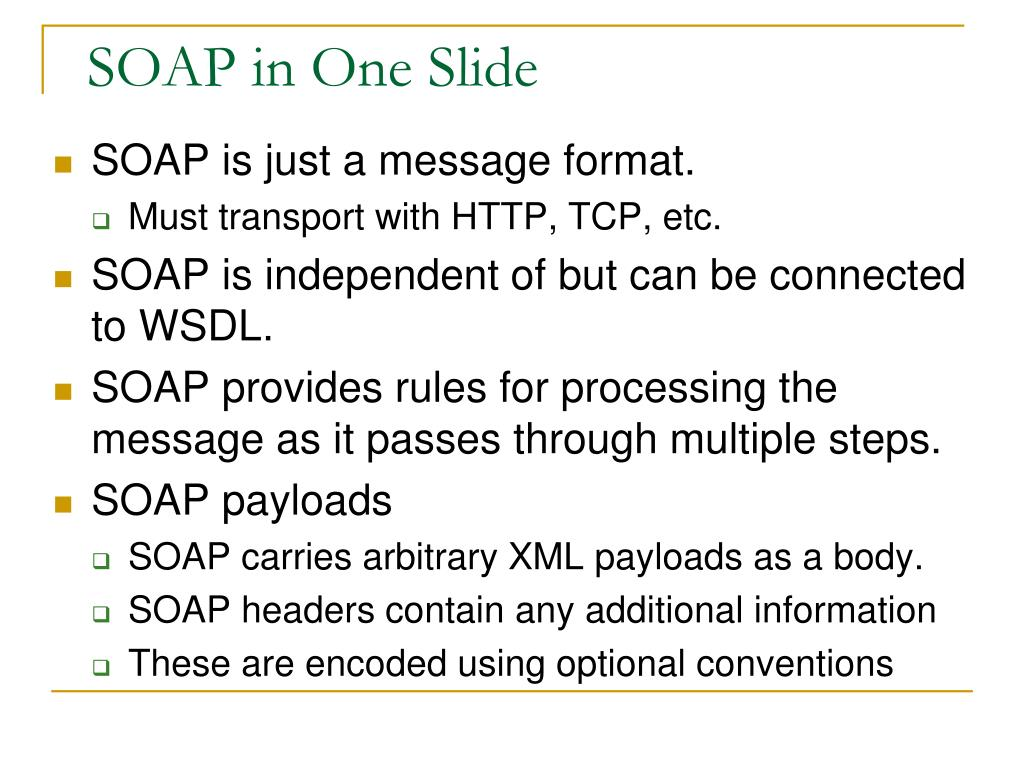 SOAP in One Slide