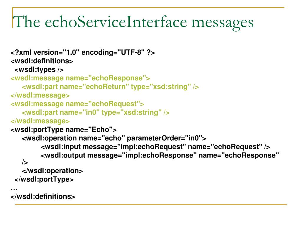 The echoServiceInterface messages