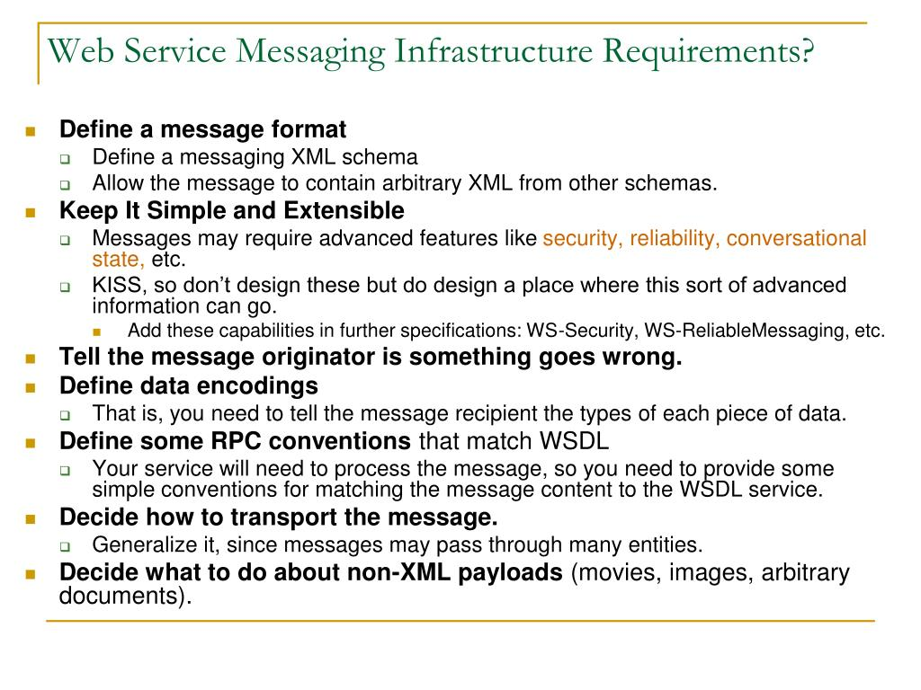Web Service Messaging Infrastructure Requirements?