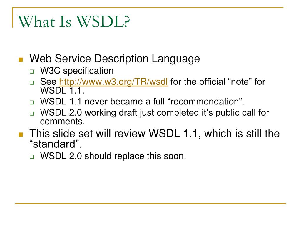 What Is WSDL?