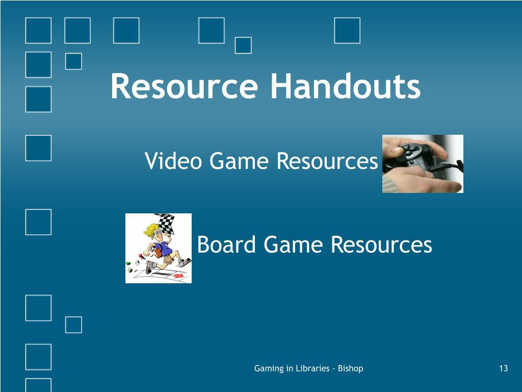 Resource Handouts