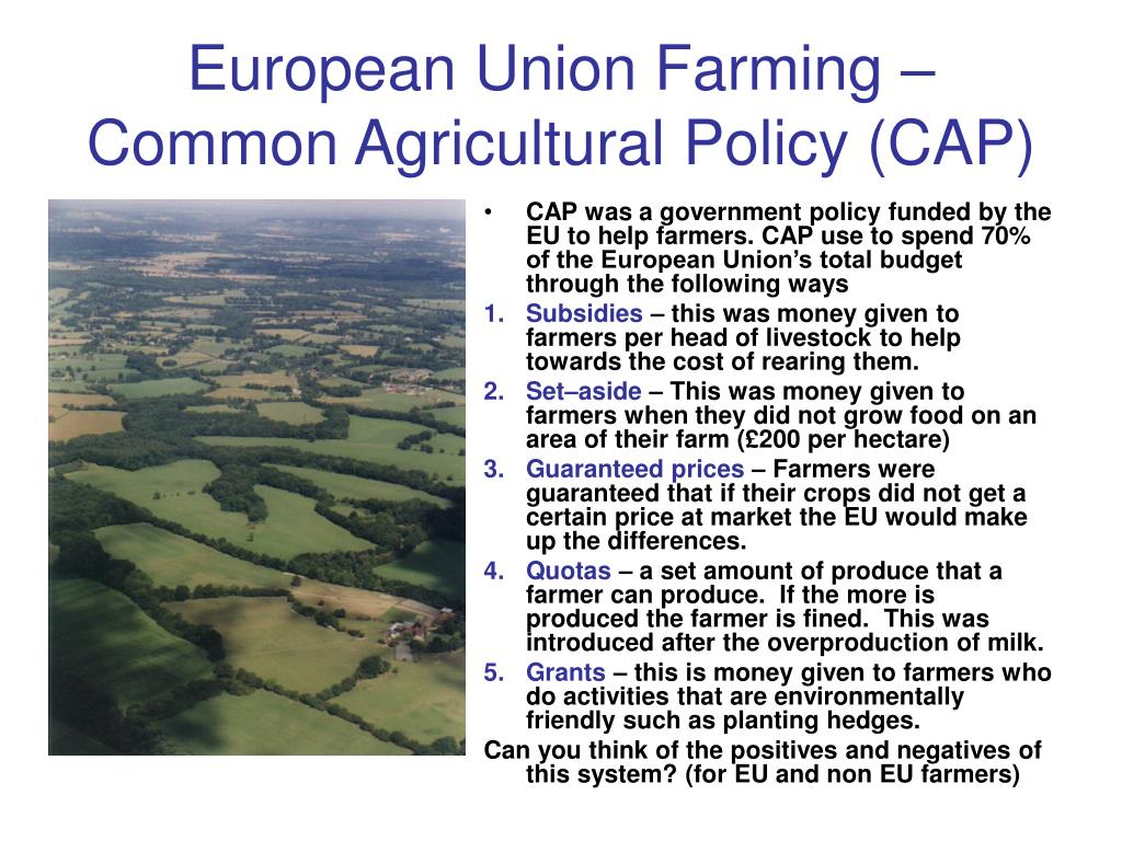 European Union Farming – Common Agricultural Policy (CAP)