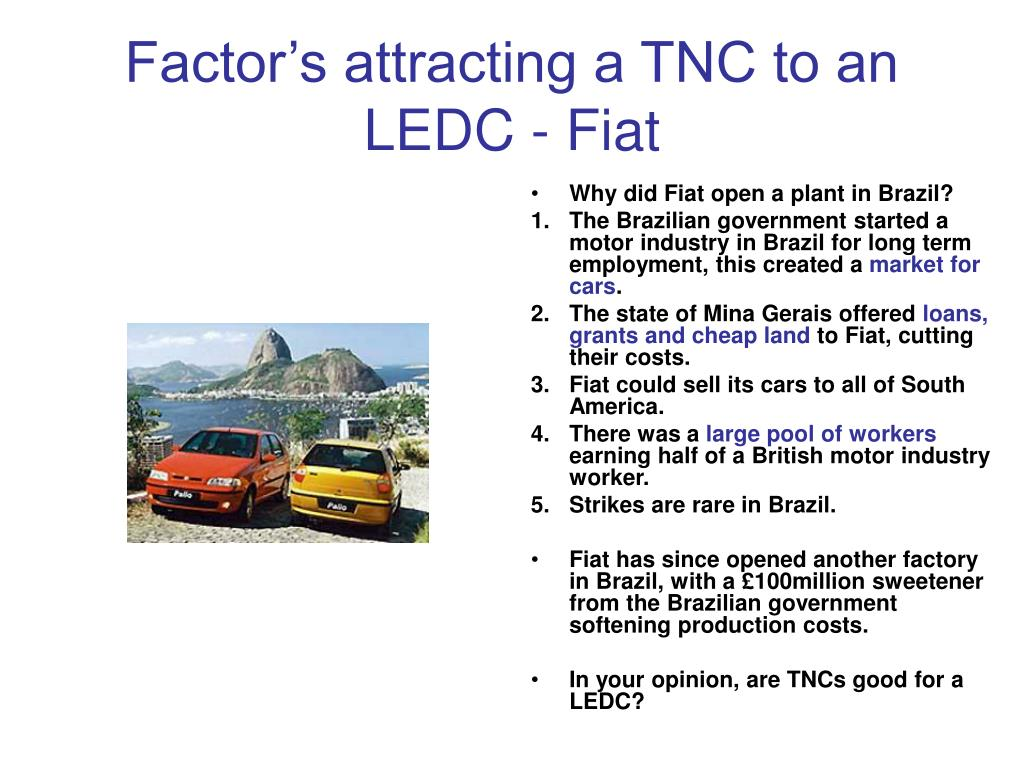 Factor's attracting a TNC to an LEDC - Fiat