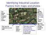 identifying industrial location factors from maps and photos13