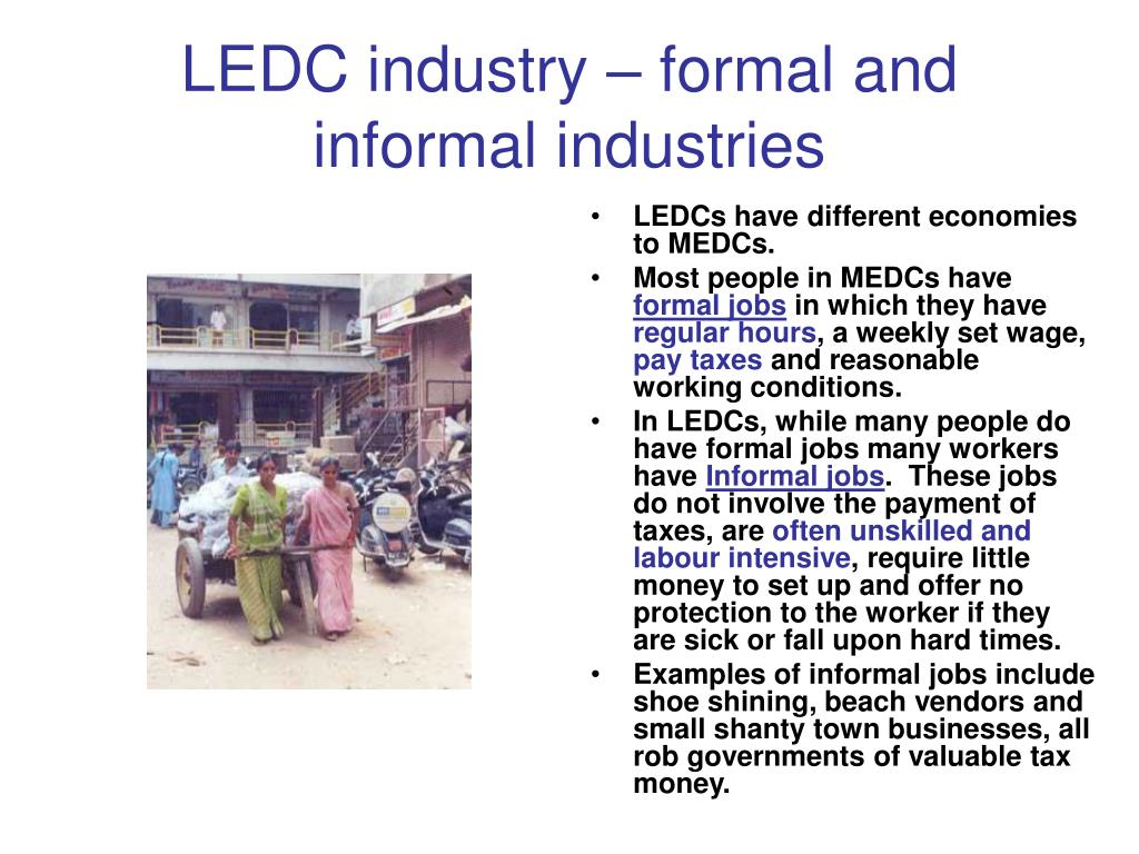 LEDC industry – formal and informal industries
