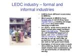 ledc industry formal and informal industries