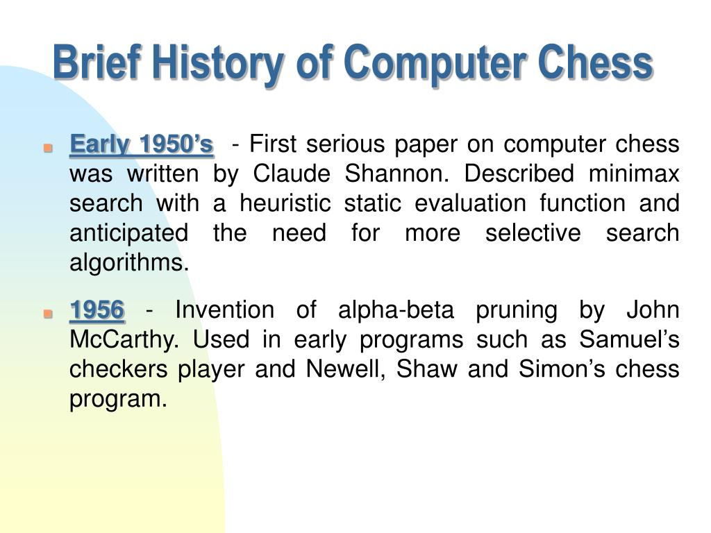 Brief History of Computer Chess