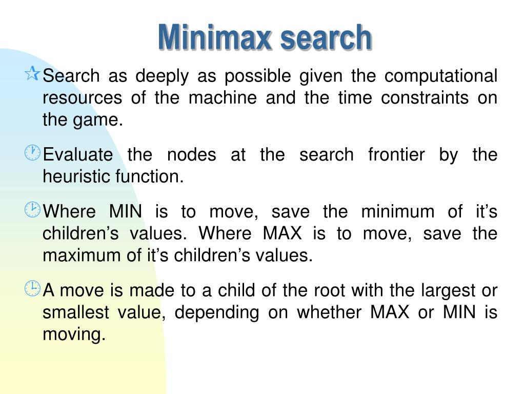Minimax search