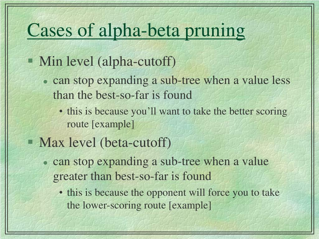 Cases of alpha-beta pruning