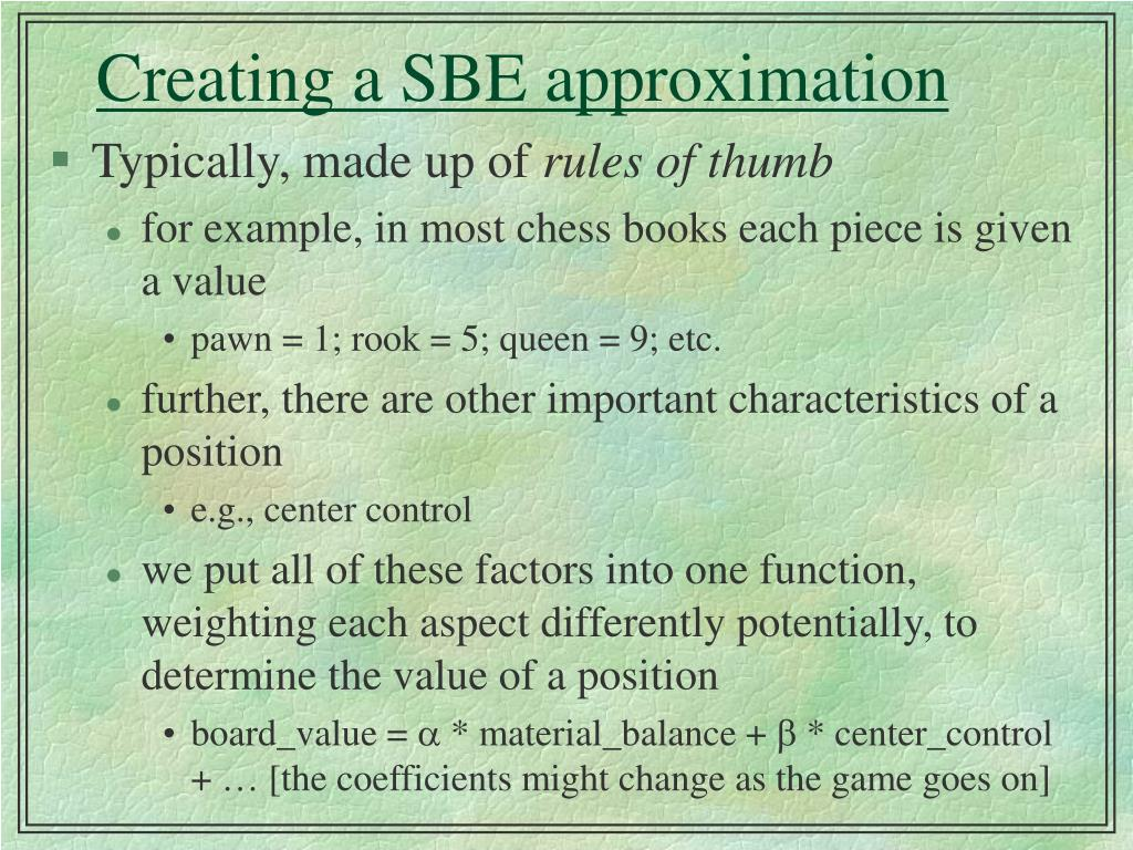 Creating a SBE approximation