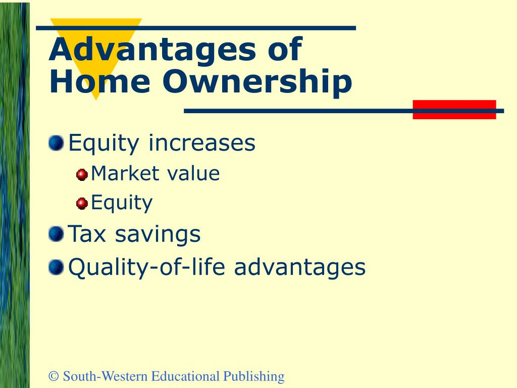 Advantages of Home Ownership