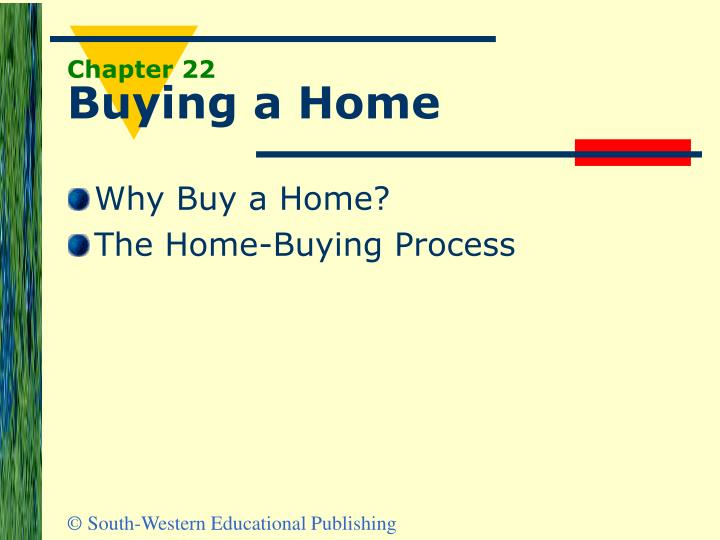 Chapter 22 buying a home
