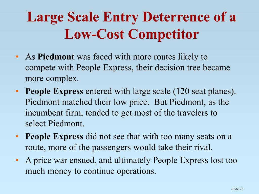 Large Scale Entry Deterrence of a Low-Cost Competitor