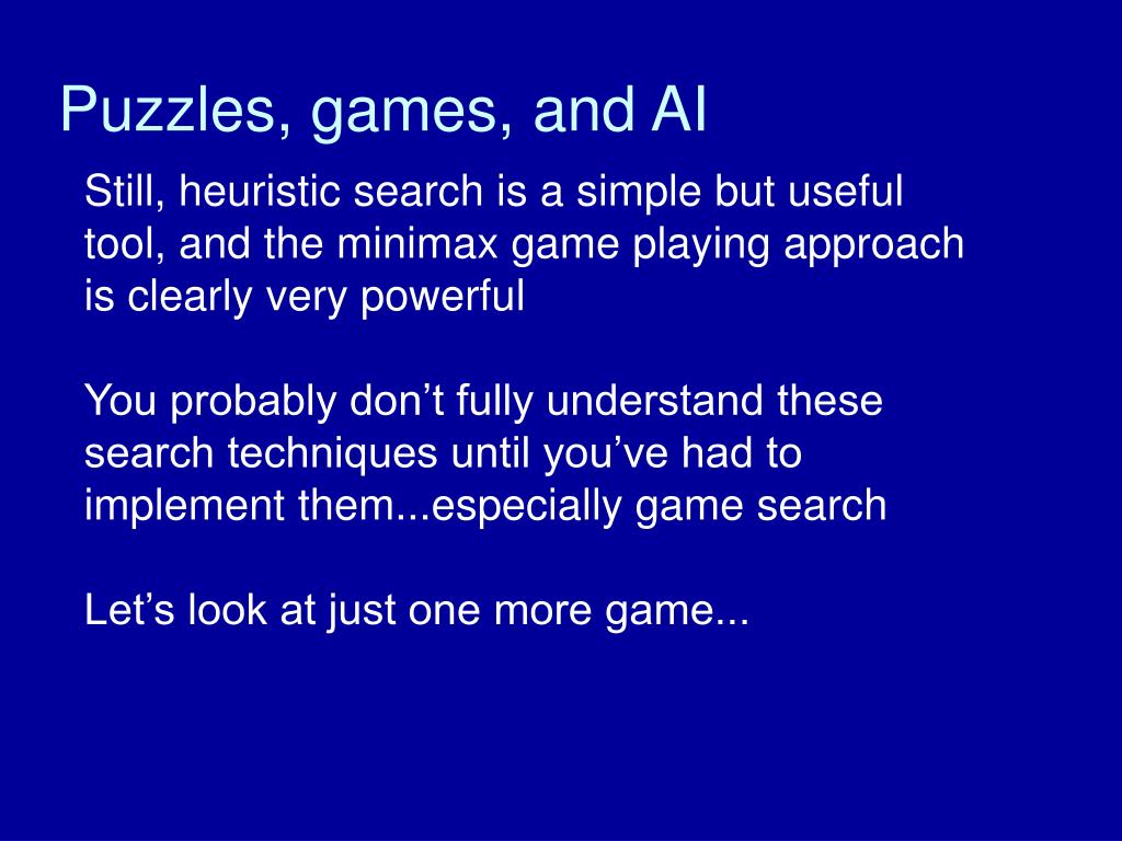 Puzzles, games, and AI