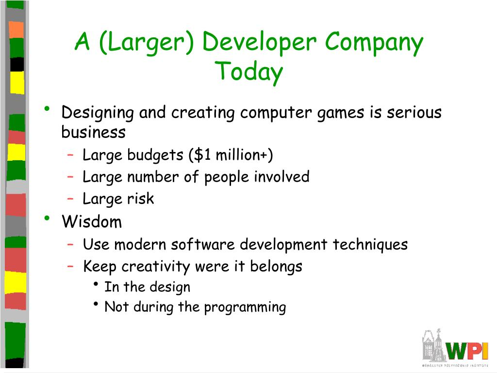 A (Larger) Developer Company Today