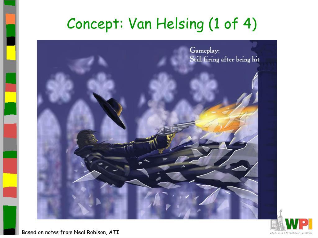 Concept: Van Helsing (1 of 4)