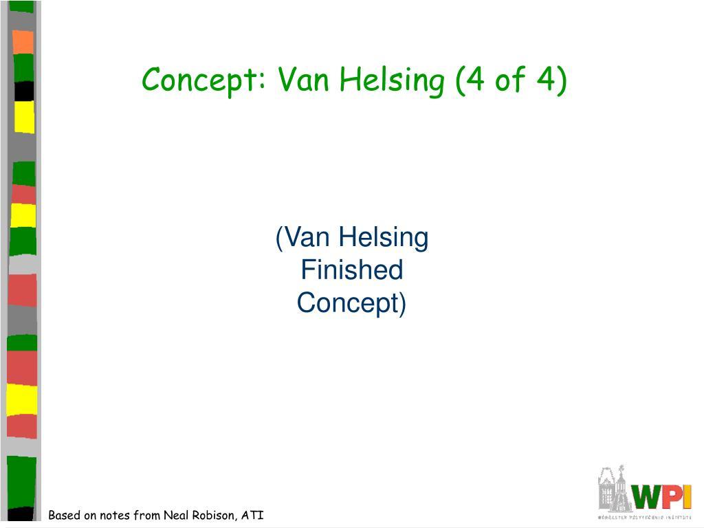Concept: Van Helsing (4 of 4)