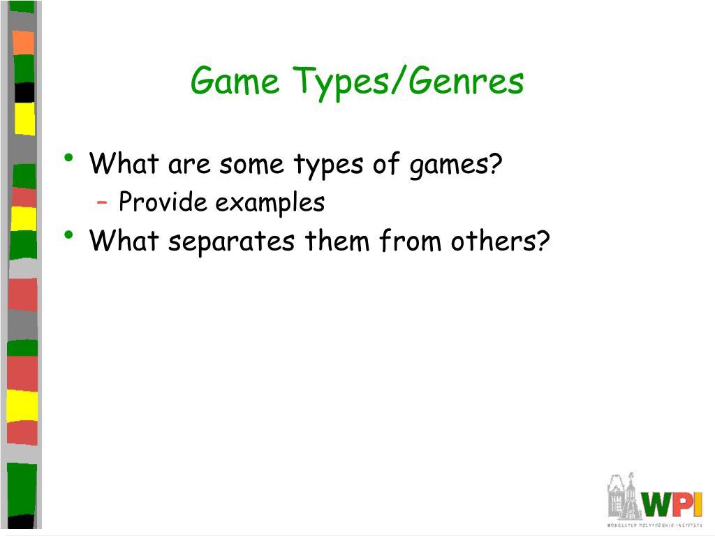 Game Types/Genres