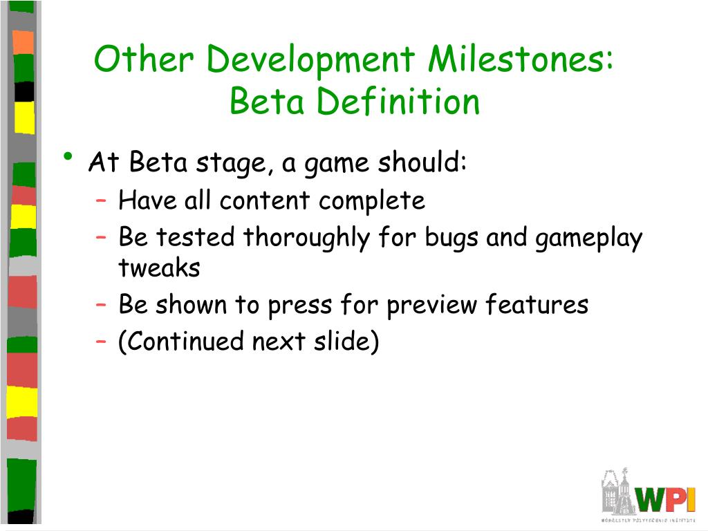 Other Development Milestones: