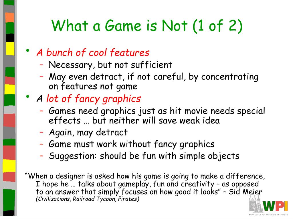What a Game is Not (1 of 2)