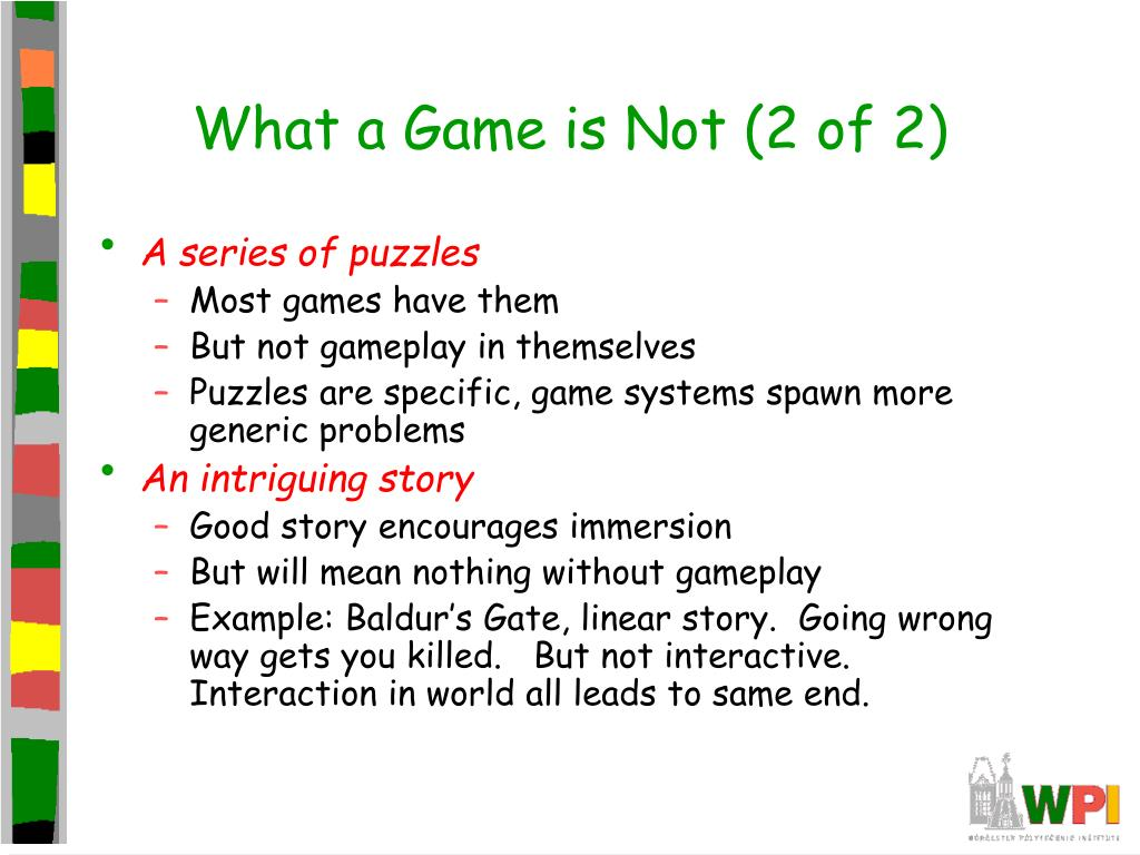 What a Game is Not (2 of 2)