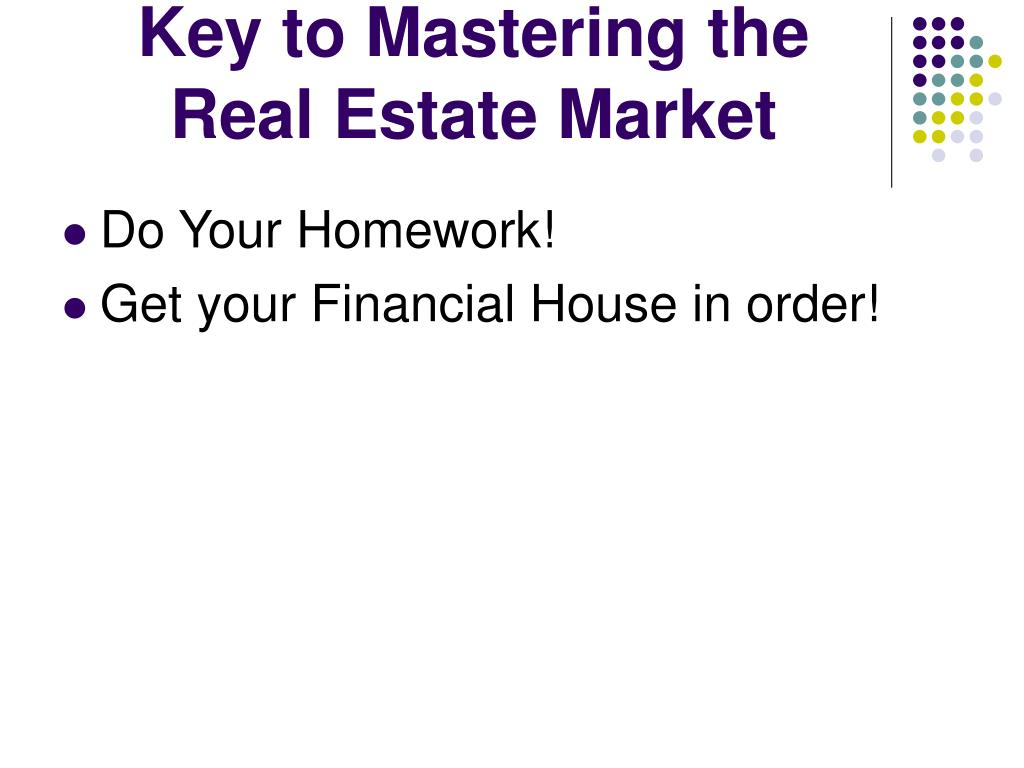 Key to Mastering the Real Estate Market