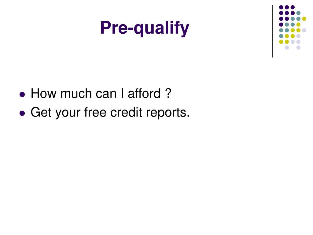 Pre-qualify