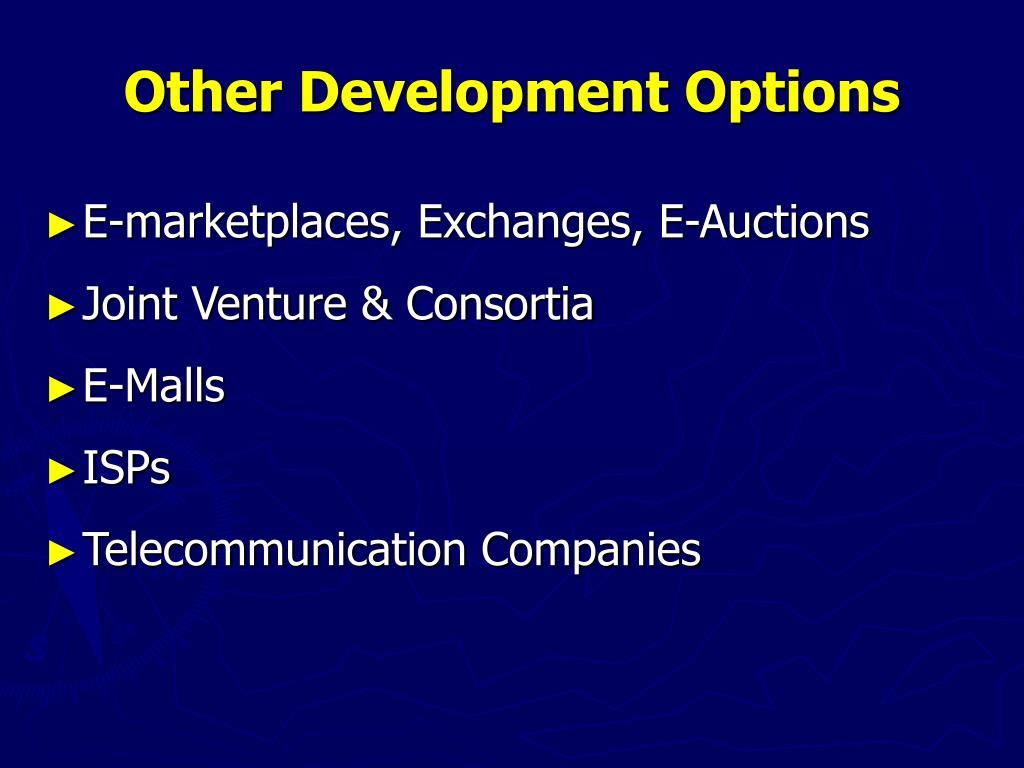 Other Development Options