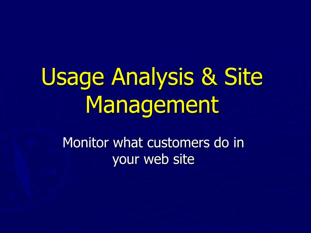 Usage Analysis & Site Management