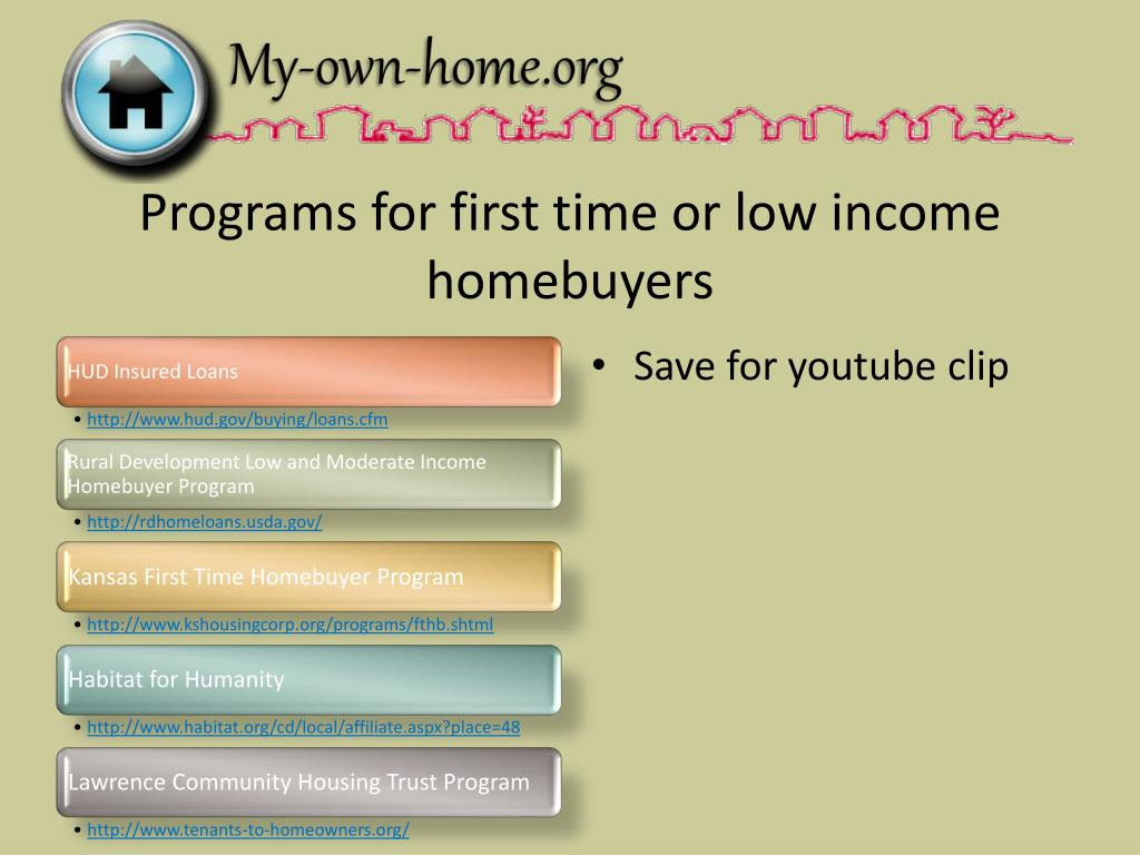Programs for first time or low income homebuyers