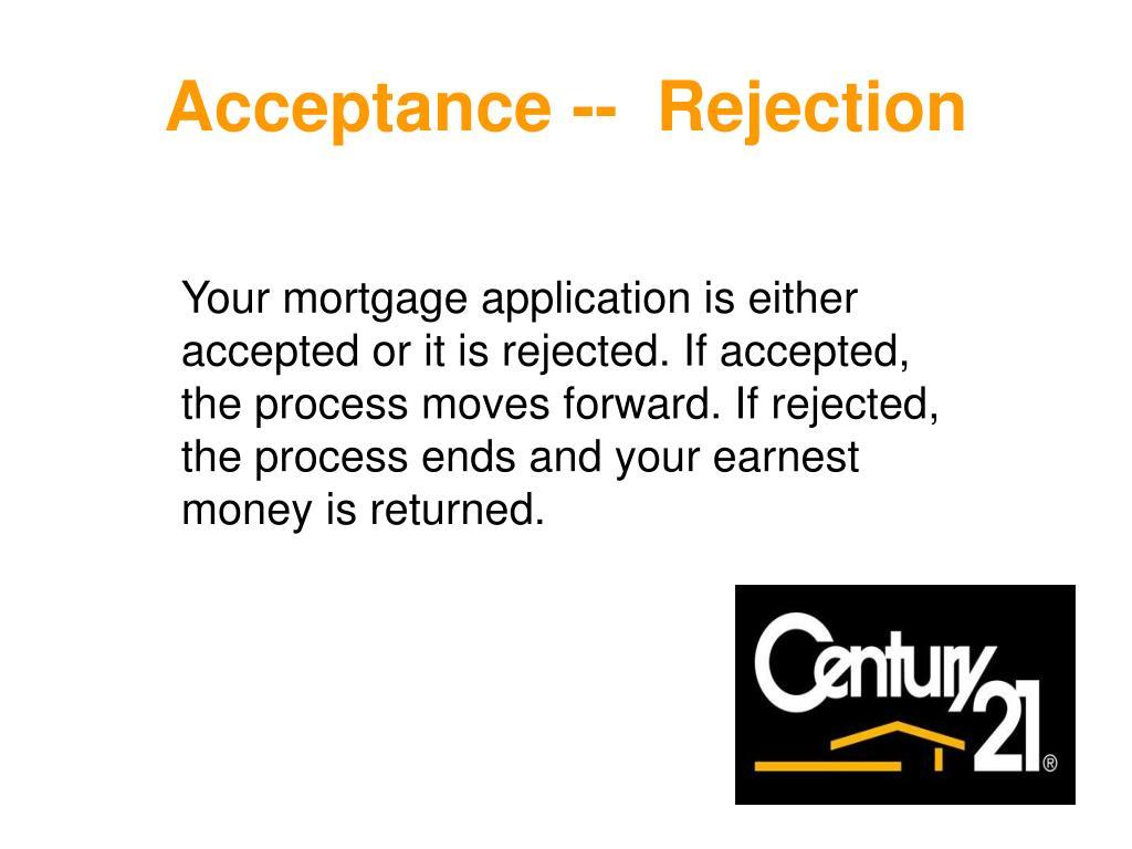 Acceptance --  Rejection