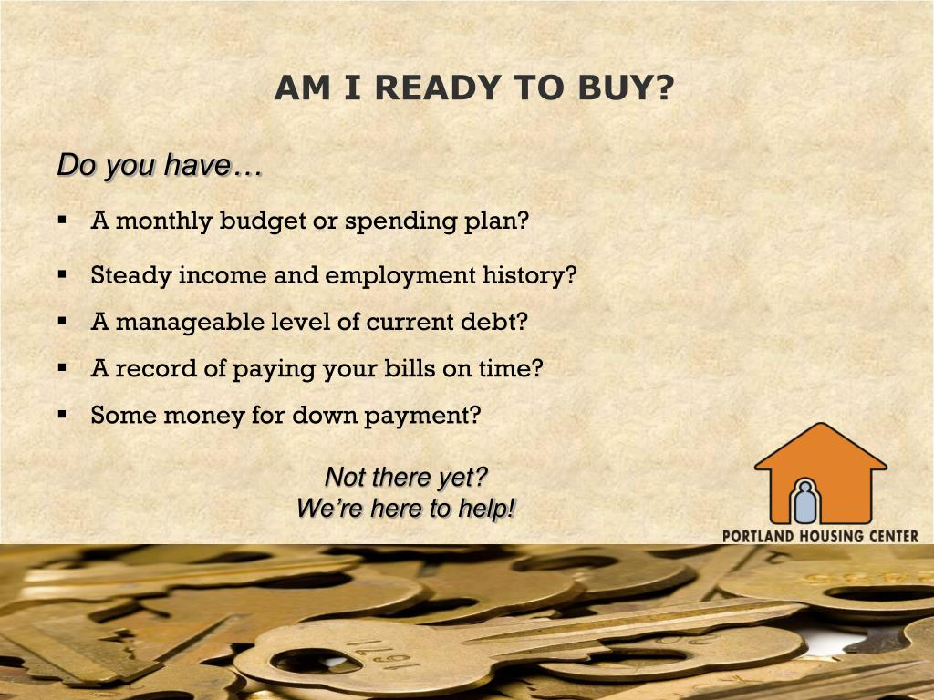 AM I READY TO BUY?