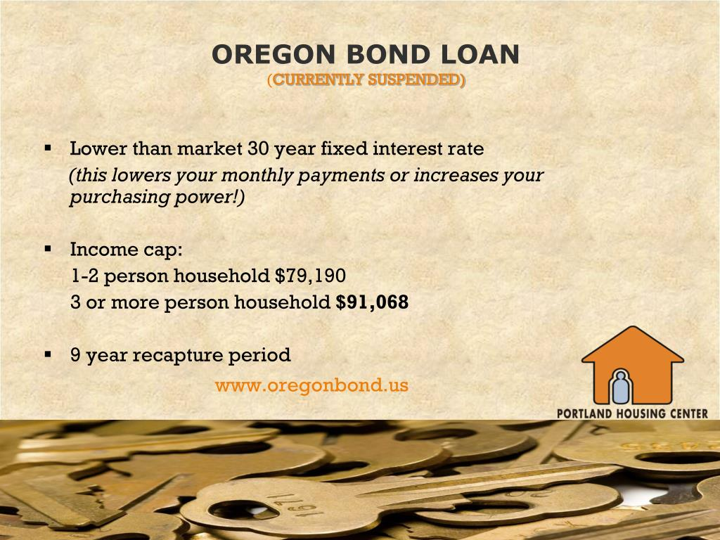 OREGON BOND LOAN