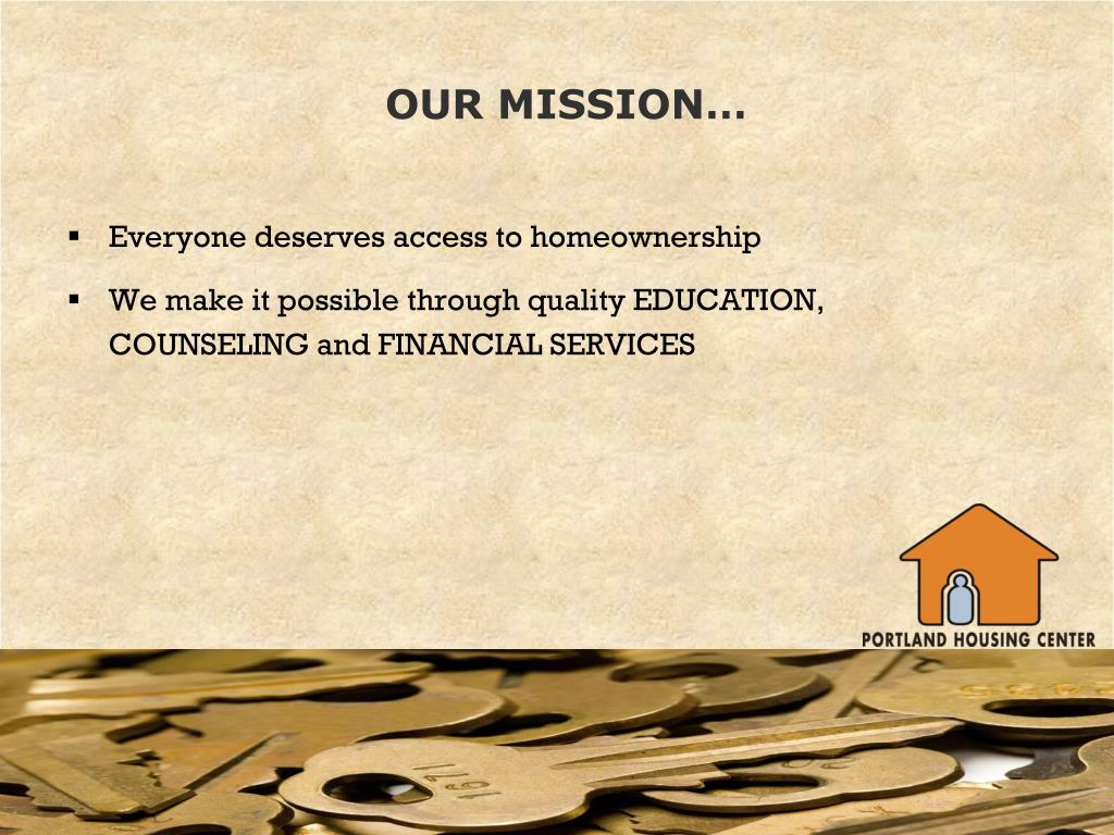 OUR MISSION…