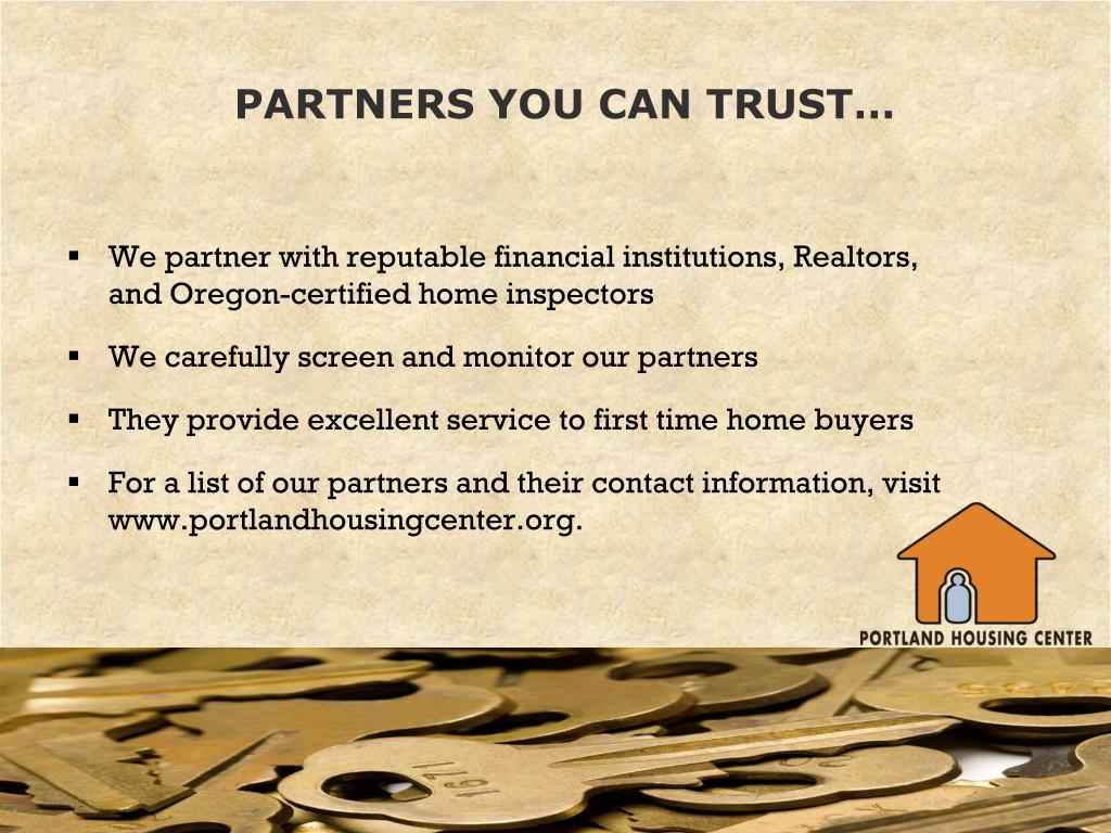 PARTNERS YOU CAN TRUST…