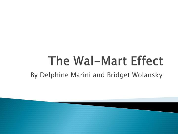 The wal mart effect l.jpg