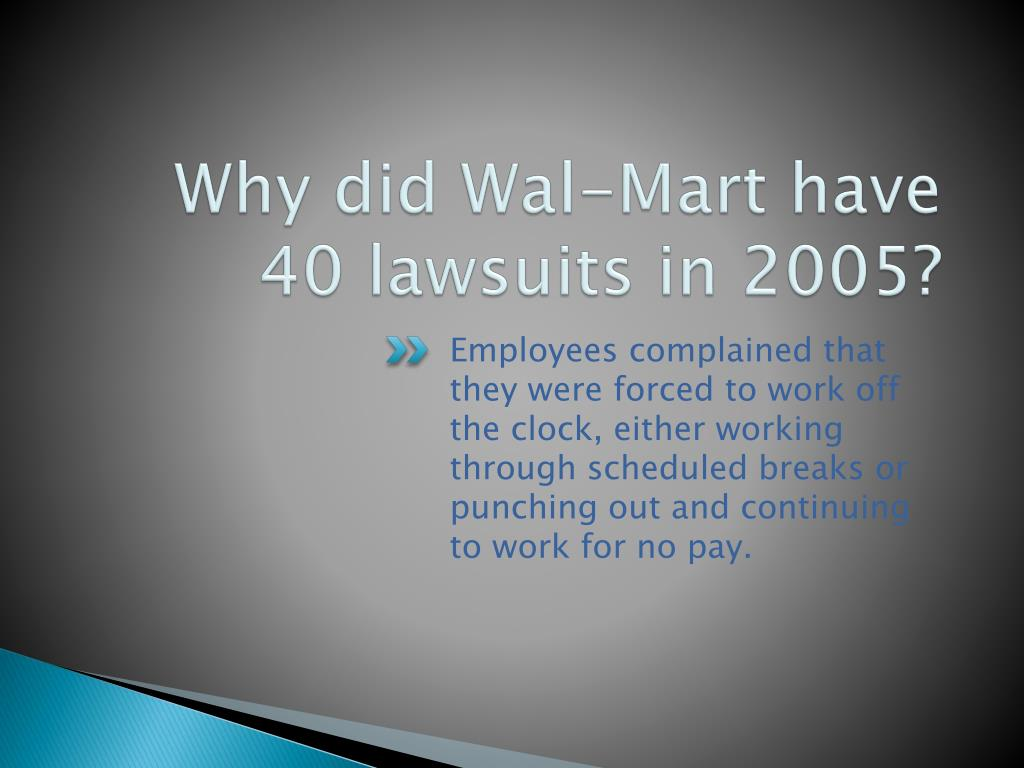 Why did Wal-Mart have 40 lawsuits in 2005?