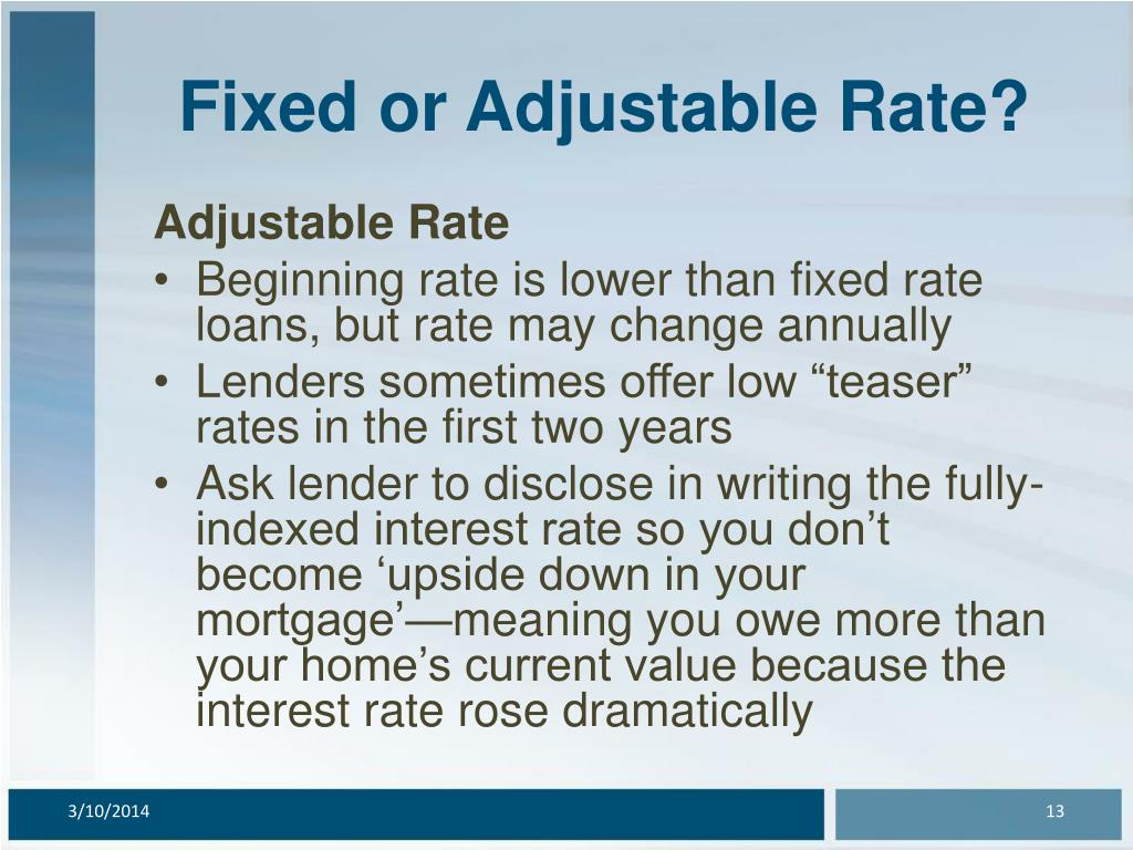 Fixed or Adjustable Rate?