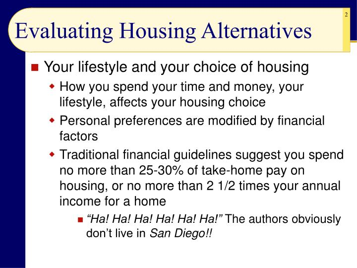 Evaluating housing alternatives