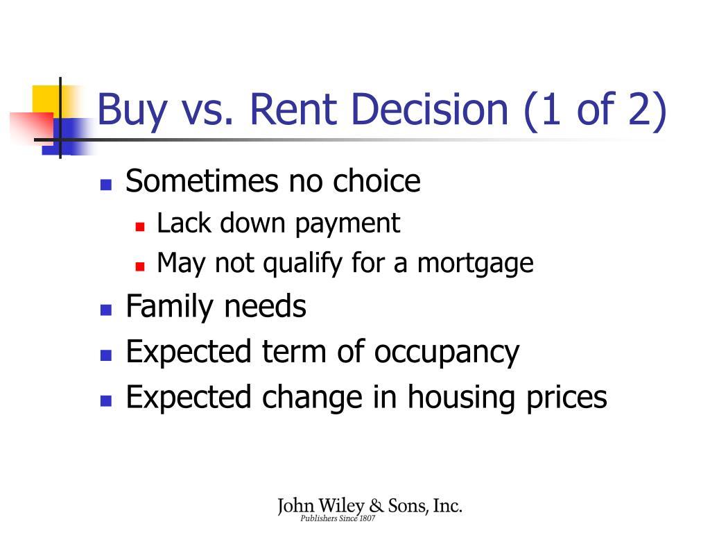 Buy vs. Rent Decision (1 of 2)