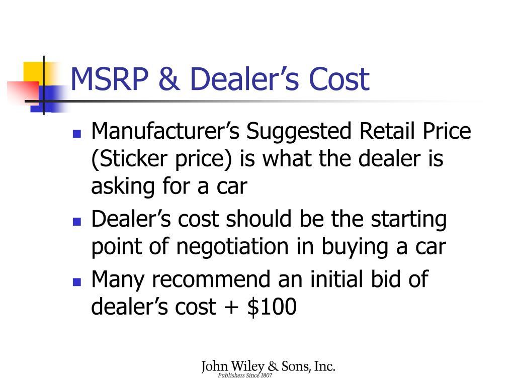MSRP & Dealer's Cost