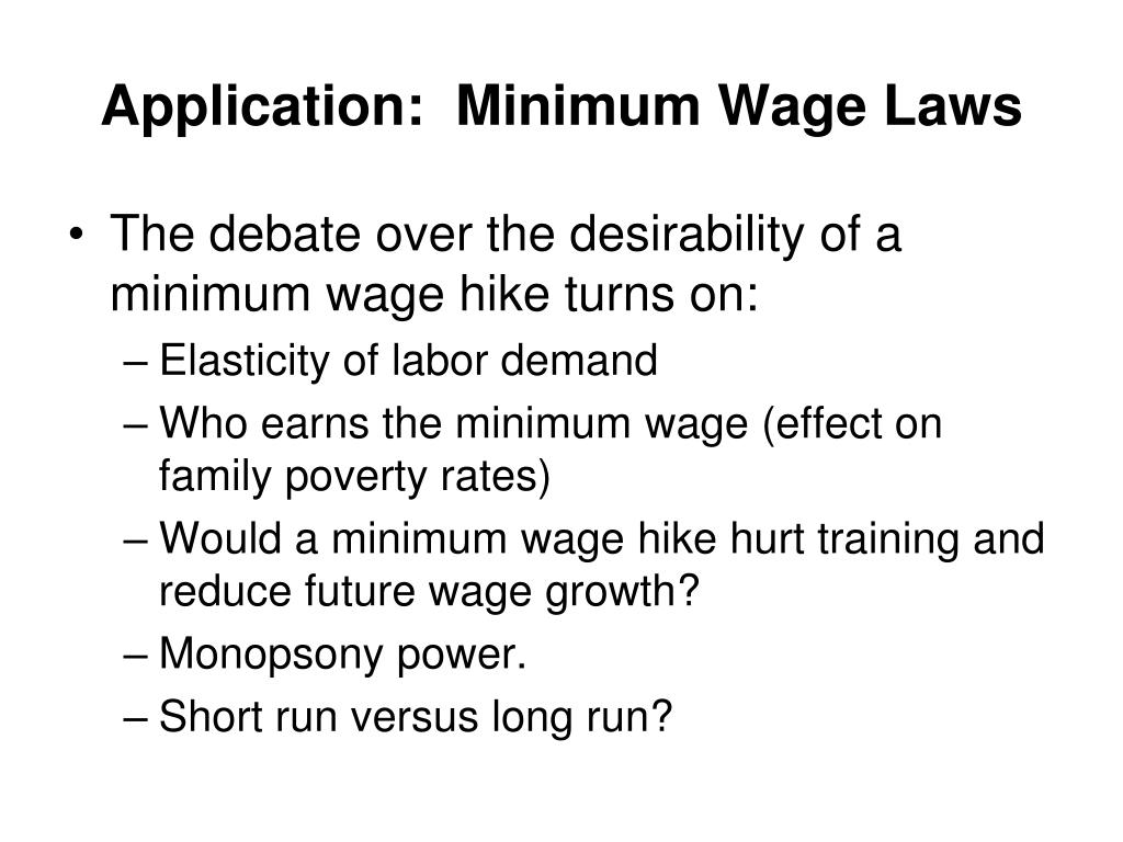 Application:  Minimum Wage Laws