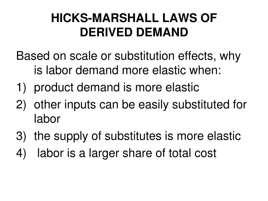 HICKS-MARSHALL LAWS OF