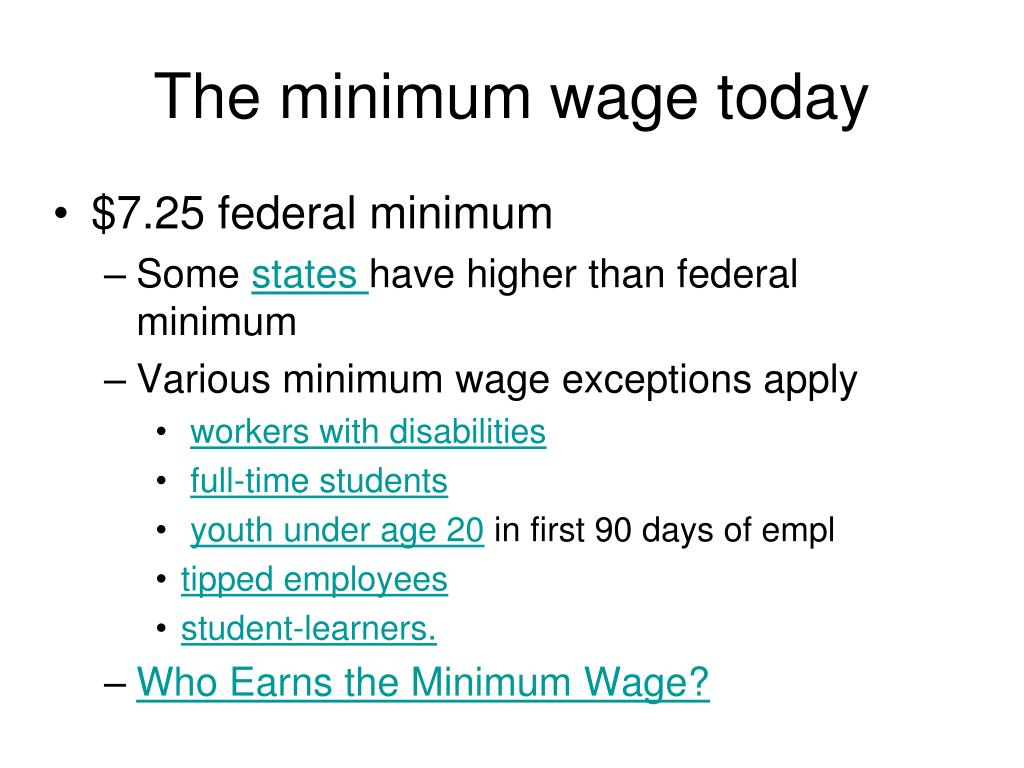 The minimum wage today