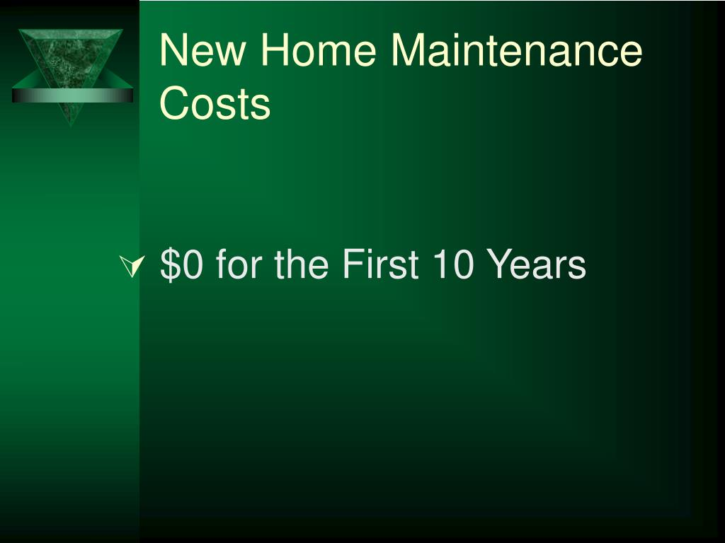 New Home Maintenance Costs