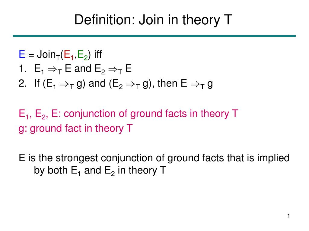 Definition: Join in theory T