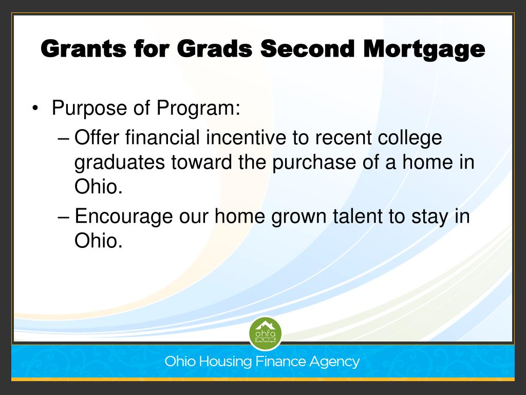 Grants for Grads Second Mortgage